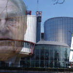 Soros' Einfluss auf den Europäischen Gerichtshof für Menschenrechte und dessen Trotzreaktion